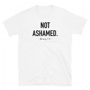 Not Ashamed - Christian Apparel - Christian Shirt